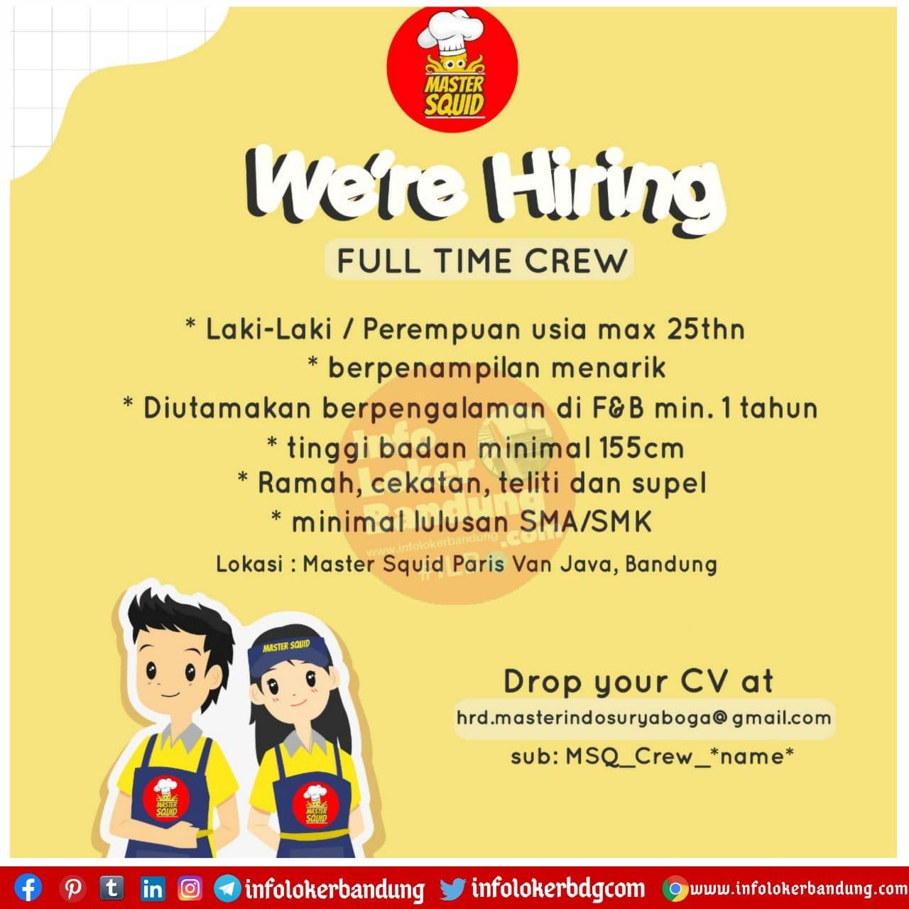 Lowongan Kerja Full Time Crew Master Squid Bandung November 2020