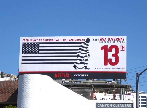 Ava DuVernay 13th documentary billboard