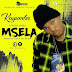 Audio | Kayumba - Msela.| Mp3 Download