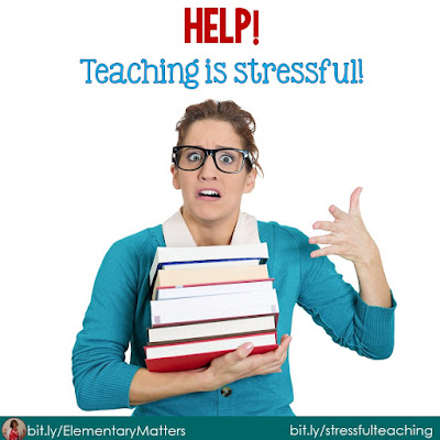 Help! Teaching is Stressful! Here are 10 of the dangers of chronic stress, and 20 things we can do about it!