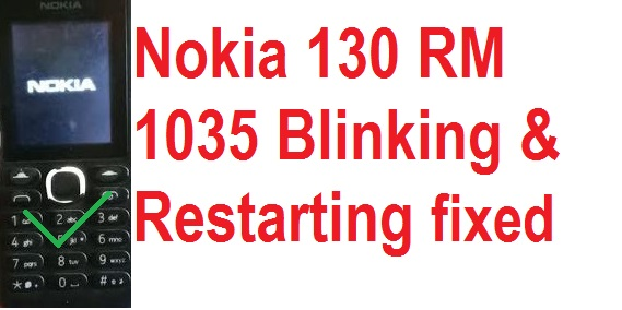 Nokia 130 blinking solution