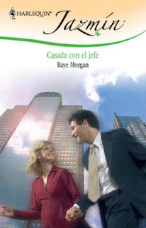 Raye Morgan - Casada Con El Jefe