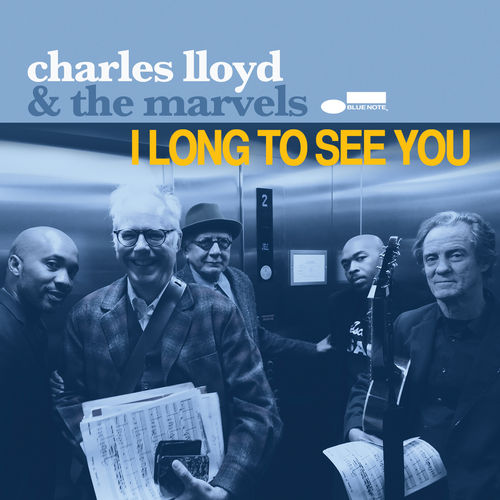 Charles Lloyd & The Marvels
