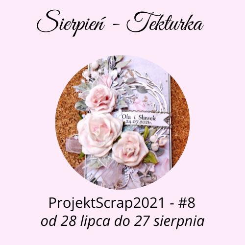 ProjektScrap - Sierpień