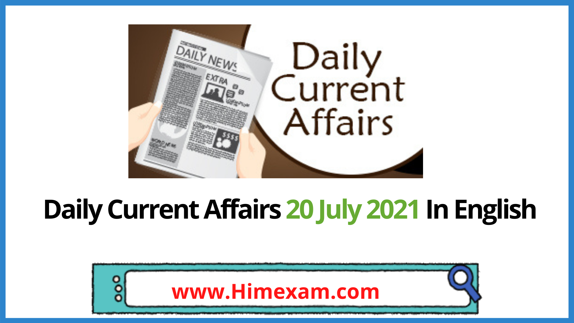 Daily Current Affairs 20 July 2021 In English