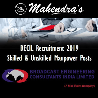 BECIL Recruitment 2019: Skilled & Unskilled Manpower Posts | 1100 Vacancies