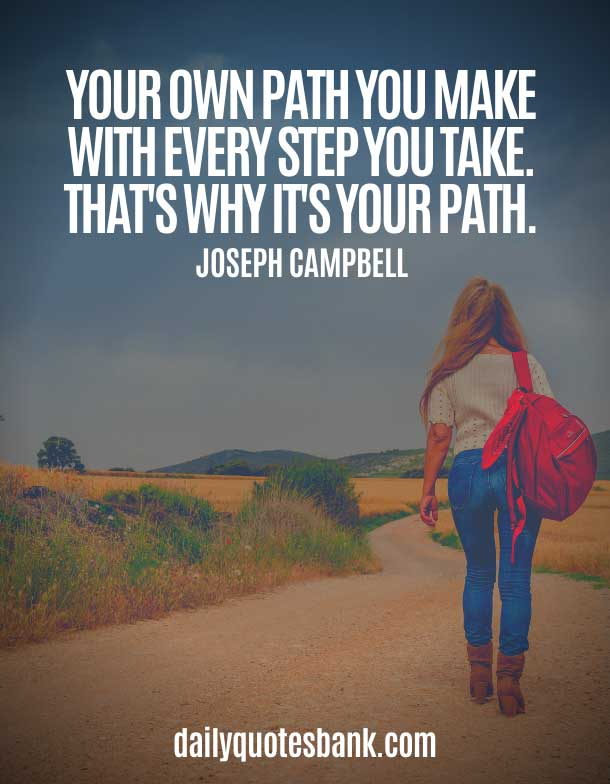 Quotes About Making Your Own Path