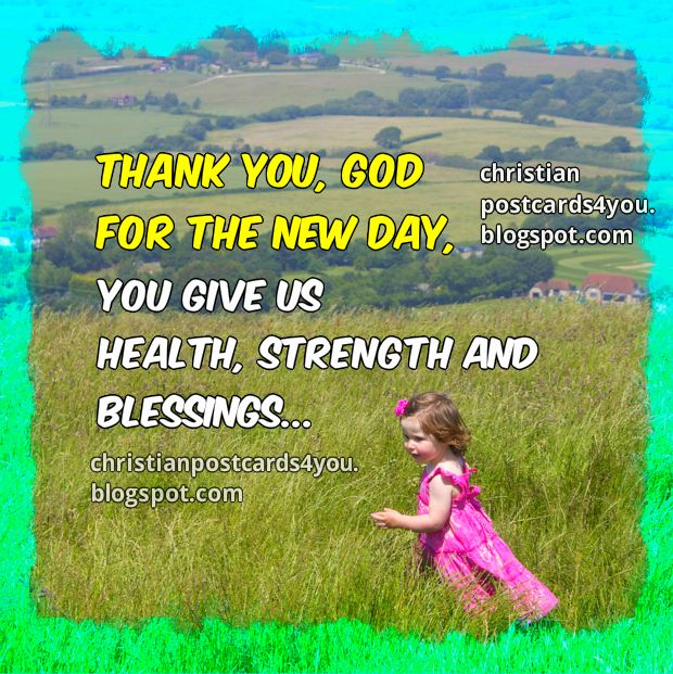 Thankful For A New Day Quotes: Beautiful Christian Weekend Quotes. QuotesGram