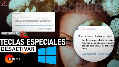 Desactivar Teclas Especiales en Windows 10