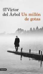 http://lecturasmaite.blogspot.com.es/2013/05/un-millon-de-gotas-de-victor-del-arbol.html