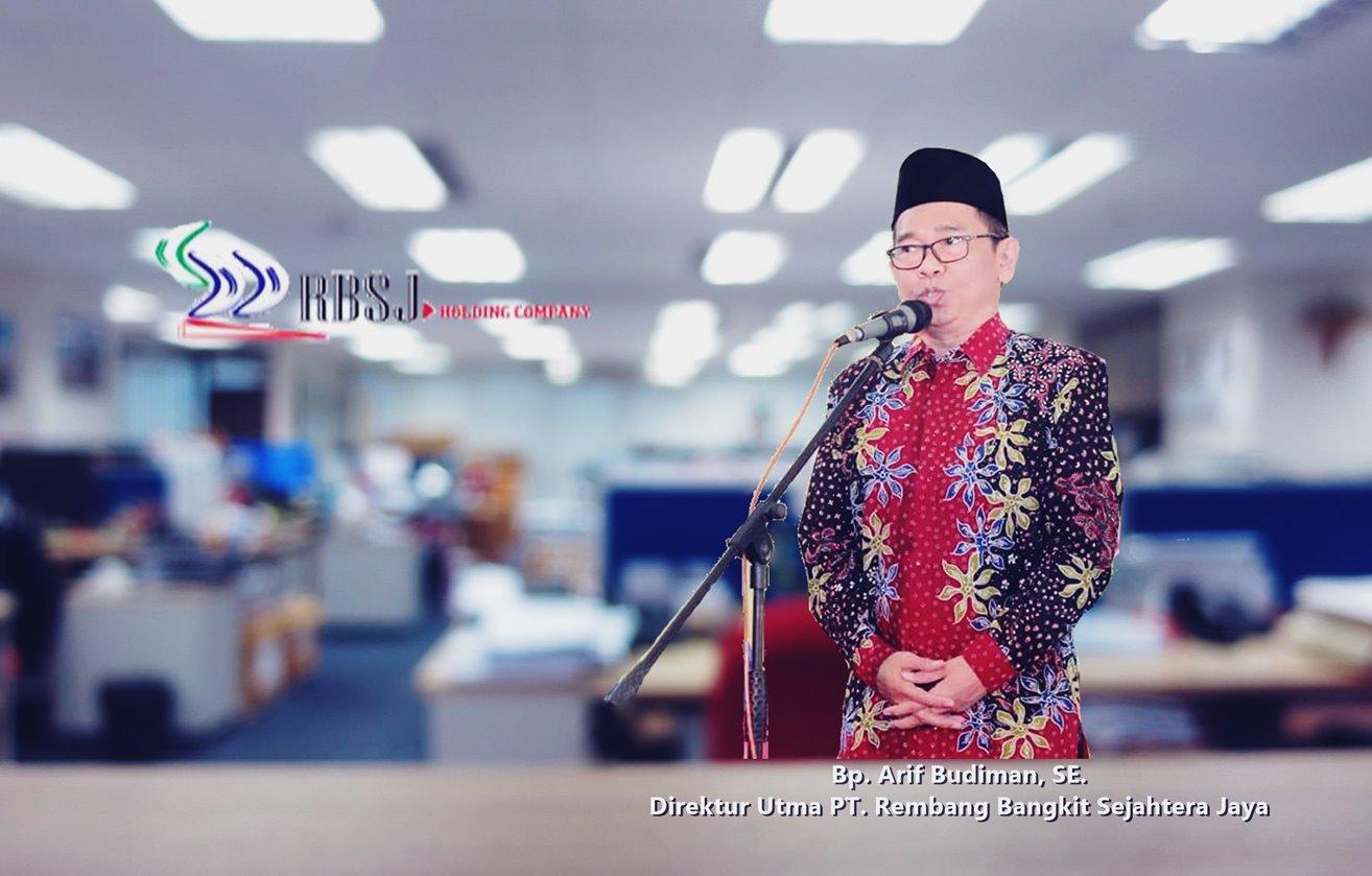Bapak Arif Budiman, Direktur Utama PT. RBSJ Rembang