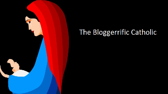 The Bloggerrific Catholic
