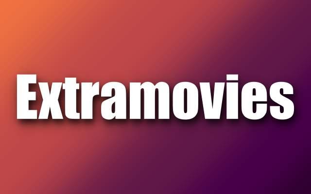 Extramovies 2021 Illegal HD Movies Download Website Extramovies