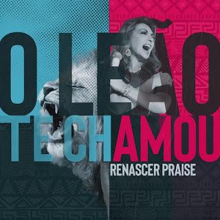 O Leão Te Chamou - Renascer Praise