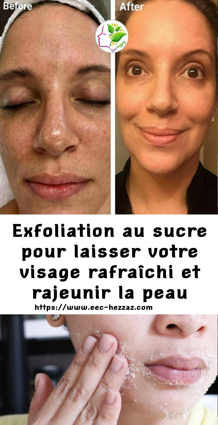 Exfoliation au sucre pour laisser votre visage rafraîchi et rajeunir la peau