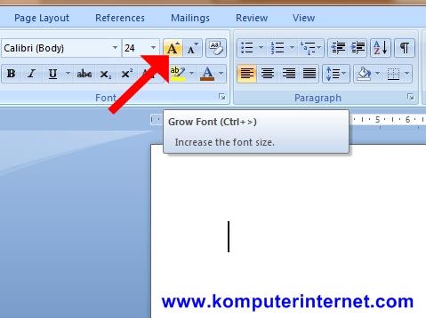 Cara Memperbesar Ukuran Huruf dengan Tombol Grow Font dan/atau Pakai Fungsi Ctrl+> atau Ctrl+Shift+>