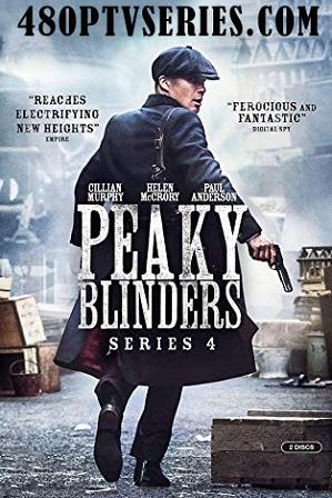 Peaky Blinders Season 4 Download All Episodes 480p 720p HEVC