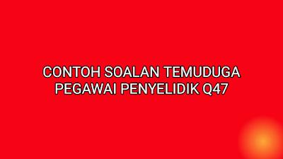Contoh Soalan Temuduga Pegawai Penyelidik Q47