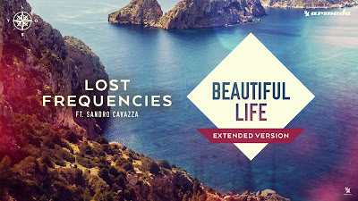 Lost Frequencies ft. Sandro Cavazza - Beautiful Life ( Extended Mix ) Armada Music
