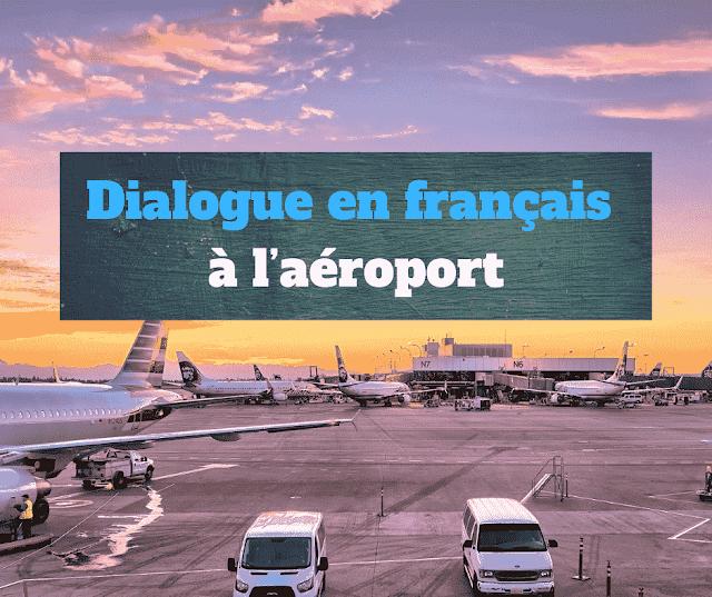 Dialogue en français à l'aéroport