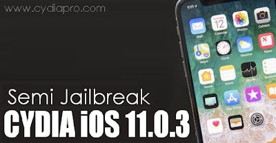 How to Jailbreak iOS 11 0 3 to get Cydia Semi Tethered