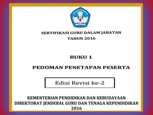 Download Juknis Sertifikasi Guru 2016 Pola PLPG dan PF Edisi Revisi 2