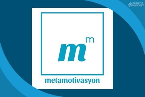 Metamotivasyon Podcast