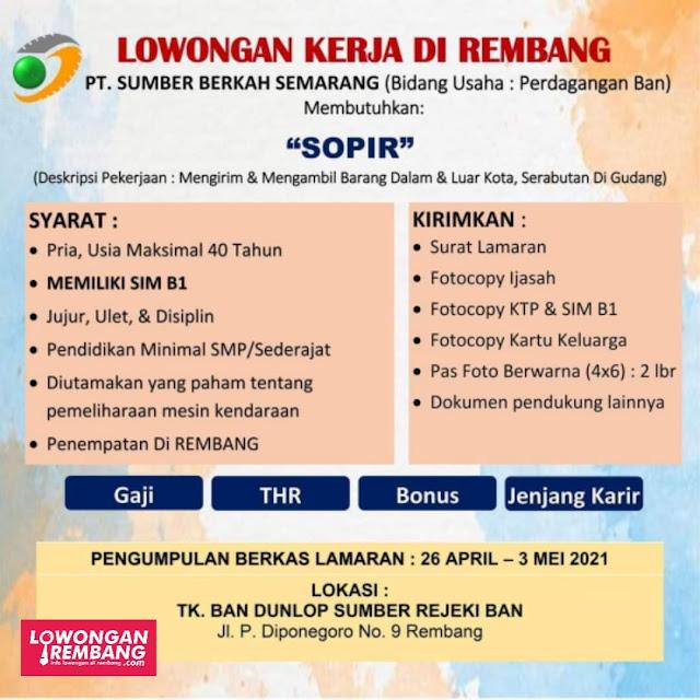 Lowongan Kerja Sopir PT Sumber Berkah Semarang Penempatan Rembang