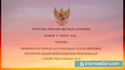 Inpres Presiden Nomor 6 Tahun 2020 Tentang Peningkatan Disiplin dan Penegakan Hukum Protokol Kesehatan Dalam Pencegahan dan Pengendalian COVID-19