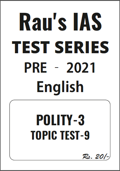 Rau's IAS Polity-3 Test Series-2021 : For UPSC Exam PDF Book