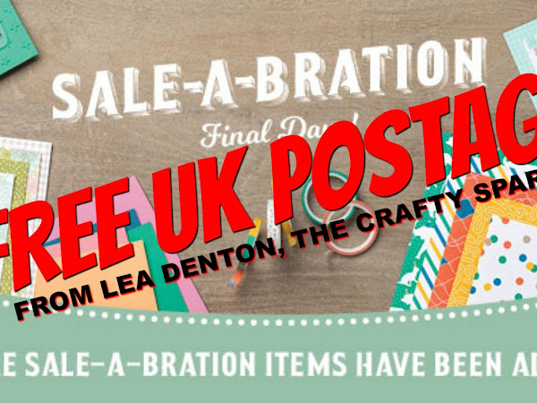 FREE UK POSTAGE to celebrate the end of Sale-A-Bration 2017