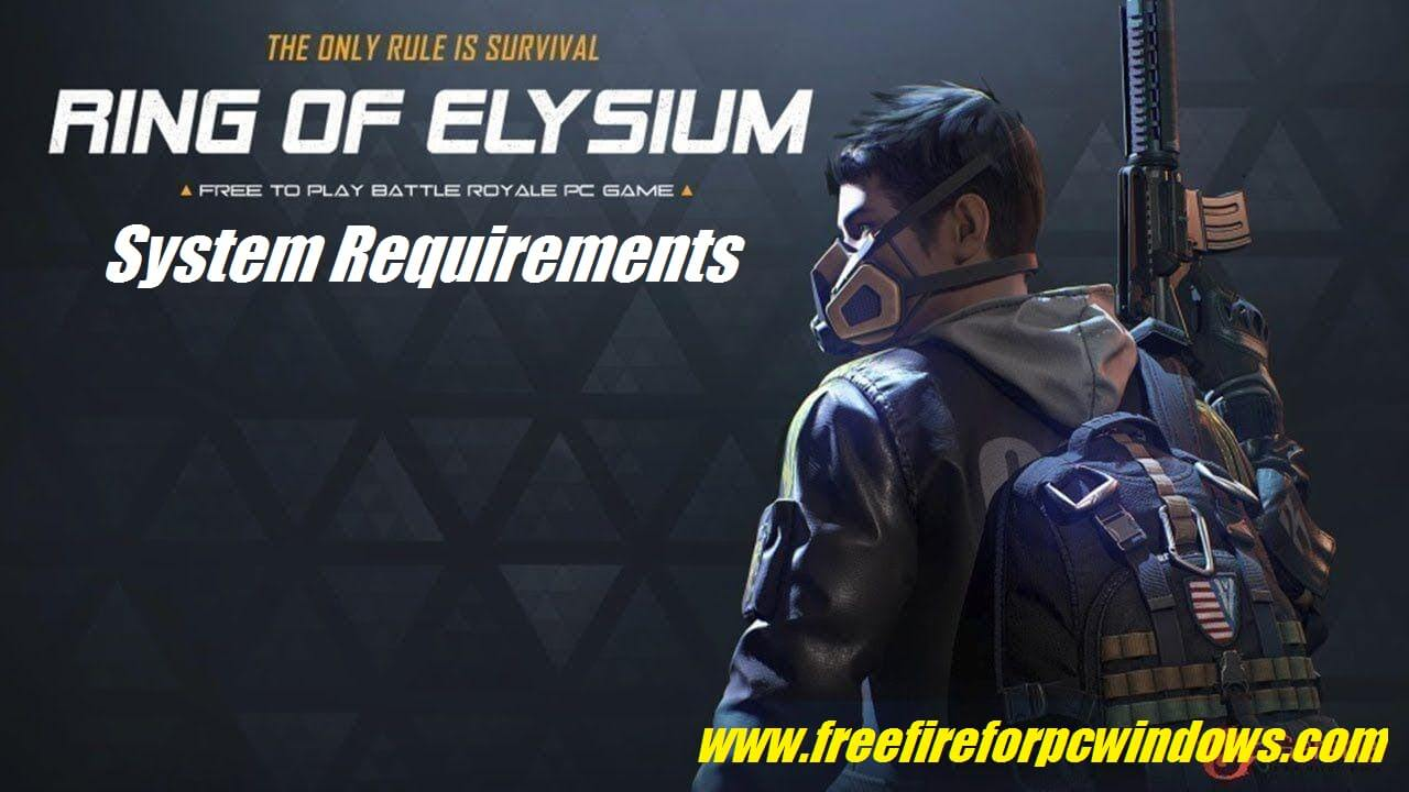 Ring Of Elysium PC System Requirements