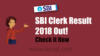 SBI clerk (Junior Assistant) mains exam 2018 result declared- Check now