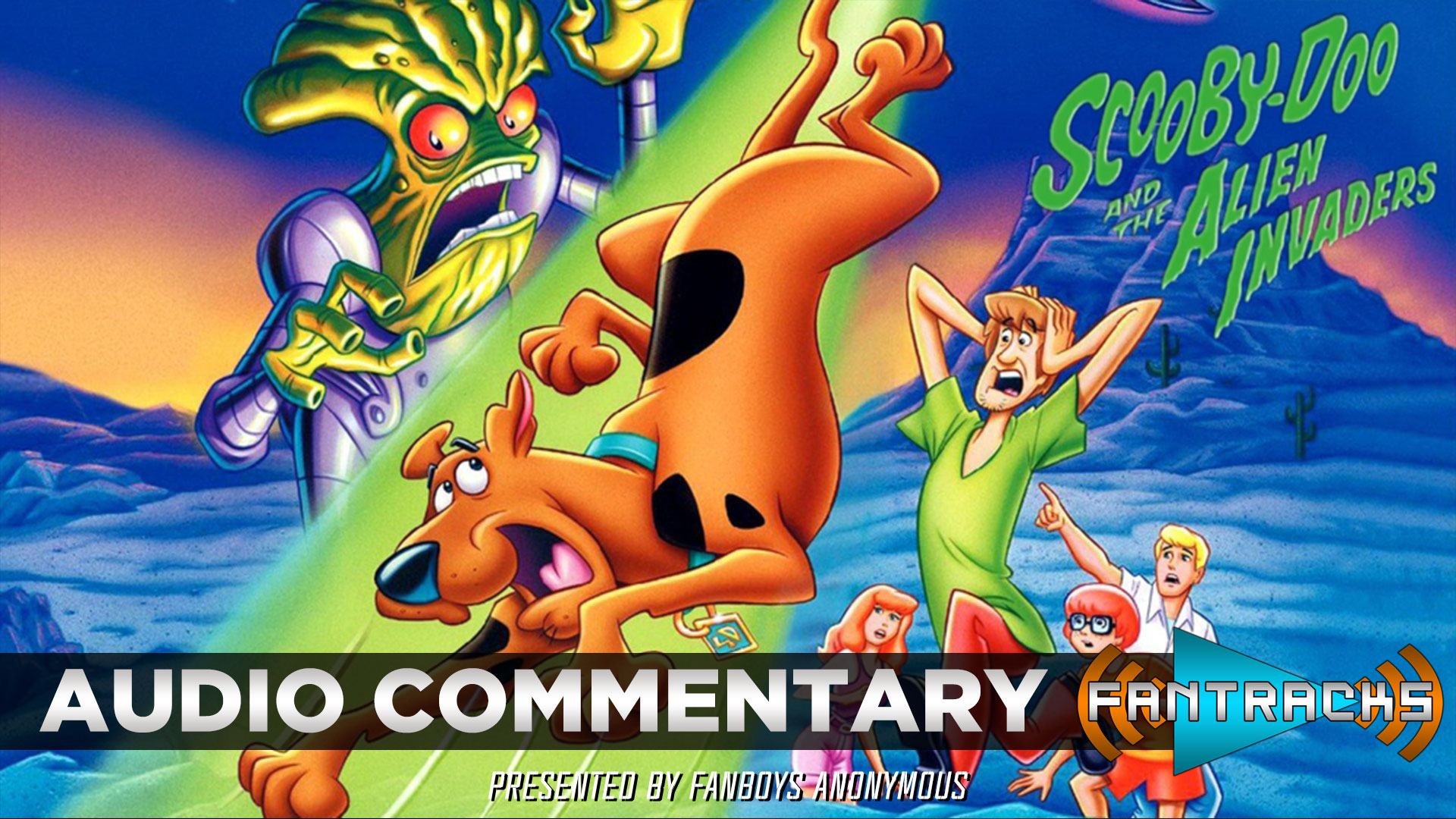 FanTracks Scooby-Doo and the Alien Invaders audio commentary