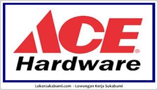 Lowongan Kerja PT. Ace Hardware Indonesia, Tbk Sukabumi