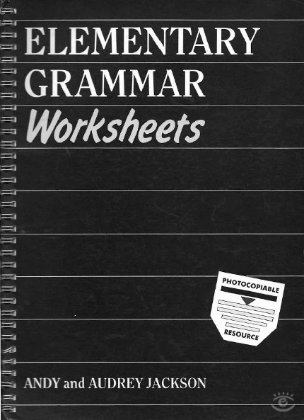 Elementary Grammar Worksheets * Intermediate Grammar Worksheets (+ Audio)