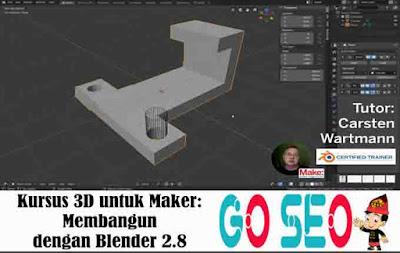 Kursus 3D untuk Maker: Membangun dengan Blender 2.8