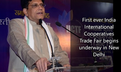 First ever India International Cooperatives Trade Fair begins underway in New Delhi