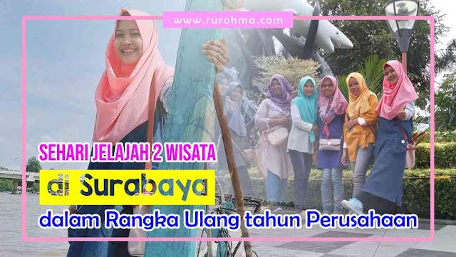Jelajah wisata Kota Surabaya