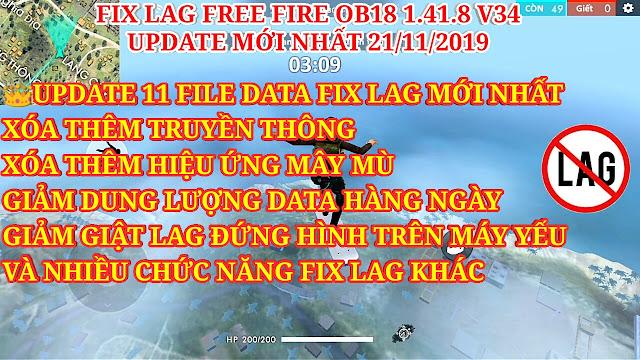 DOWNLOAD FIX LAG FREE FIRE OB18 V34 - UPDATE THÊM XÓA TRUYỀN THÔNG, XÓA HIỆU ỨNG MÂY MỜ KHI NHẢY DÙ