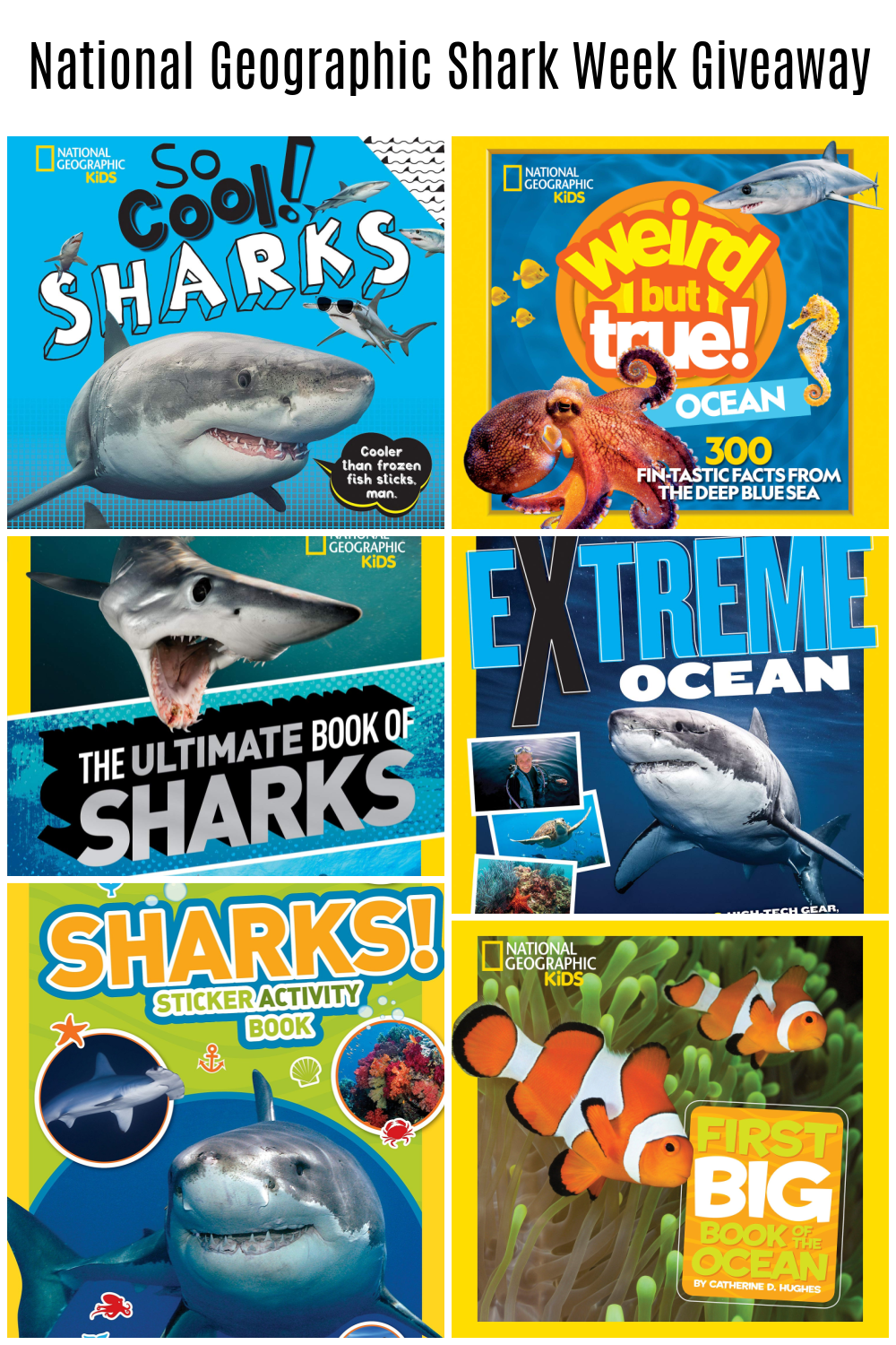 Shark Week Returns July 11th PLUS Shark-Tastic Summer Reading from National Geographic