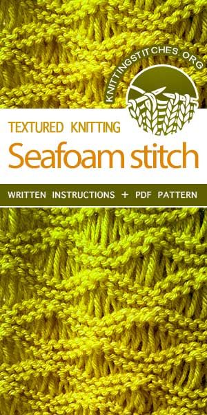 Knitting Stitches -- LEARN THE KNIT the Seafoam Drop Stitch. The pattern is written in detail. Very easy to follow instructions. #knitting
