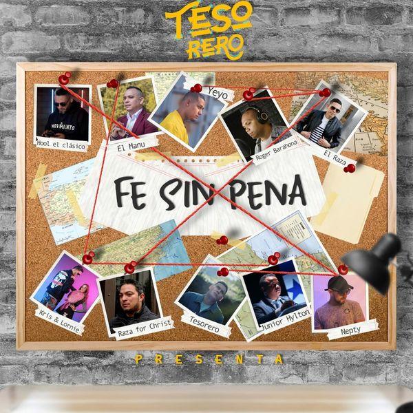 Kris&lornie – Fé Sin Pena (Feat.Tesorero de Talentos,Raza For Christ,Nepty,Roger Barahona,Yeyo,Hool El Clasico,El Manu,El Raza,Junior Hylton) (Single) 2021 (Exclusivo WC)