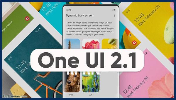 أفضل 5 ميزات لواجهة ONE UI 2.1 وكيفية استعمالها