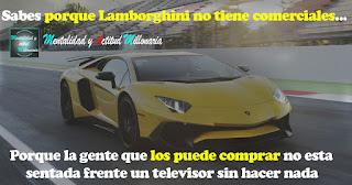 La gente que puede comprar los Lamborghini no esta sentada frente a un televisor sin hacer nada
