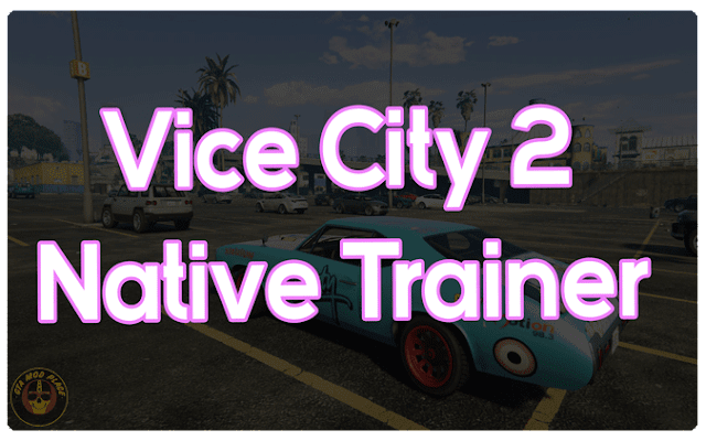 Vice City 2 Native Trainer Cover