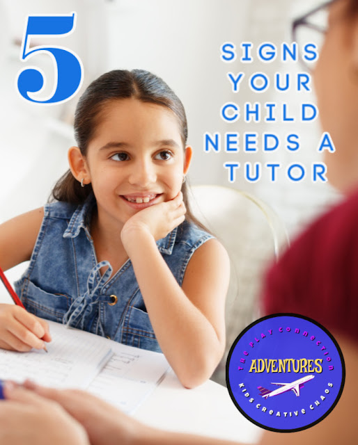Does your child need a tutor? Signs your kid needs tutored.