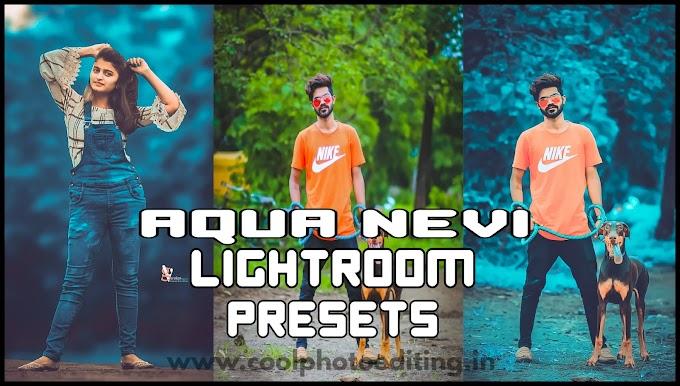Lr Presets Aqua nevi / Lightroom presetes Free Download (Aqua Nevi)