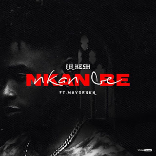 [Music] Lil Kesh &  Mayorkun - Nkan Be