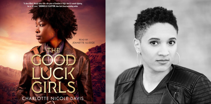 The Good Luck Girls by Charlotte Nicole Davis | Audiobook Review | Superior Young Adult Fiction